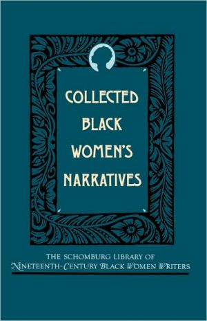 Collected Black Women's Narratives book written by Anthony Gerard Barthelemy
