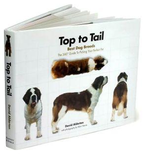Top to Tail: Best Dog Breeds book written by David Alderton