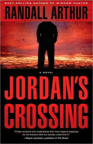 Jordan's Crossing book written by Randall Arthur