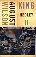 King Hedley II book written by August Wilson