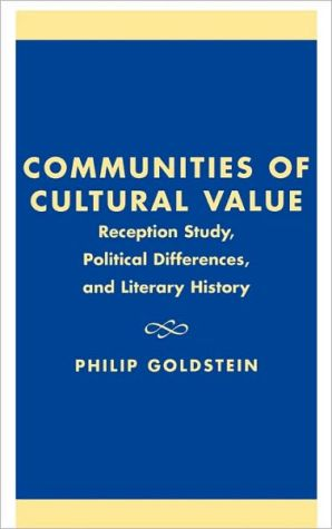 Communities of Cultural Value book written by Philip Goldstein