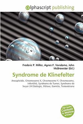 Syndrome de Klinefelter written by Frederic P. Miller
