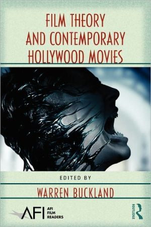 Film Theory and Contemporary Hollywood Movies book written by Warren Buckland