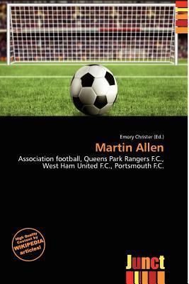 Martin Allen written by Emory Christer