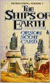 Ships of Earth (Homecoming Series #3) book written by Orson Scott Card