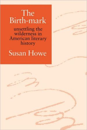 The Birth-Mark book written by Susan Howe