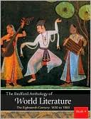 Bedford Anthology of World Literature Book 4: The Eighteenth Century, 1650-1800, Vol. 4 book written by Paul Davis