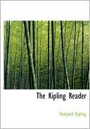 The Kipling Reader (Large Print Edition) book written by Rudyard Kipling
