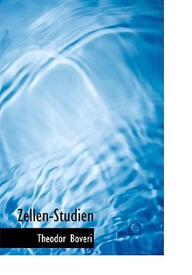 Zellen-Studien book written by Boveri, Theodor