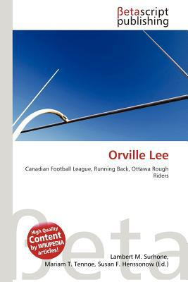 Orville Lee written by Lambert M. Surhone