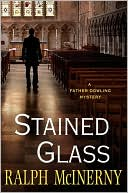 Stained Glass (Father Dowling Series #28) written by Ralph McInerny