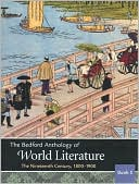 Bedford Anthology of World Literature Book 5: The Nineteenth Century, 1800-1900, Vol. 5 book written by Paul Davis