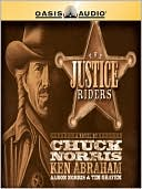 The Justice Riders book written by Chuck Norris