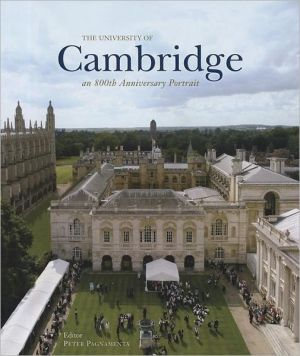 The University of Cambridge: An 800th Anniversary Portrait book written by Peter Pagnamenta