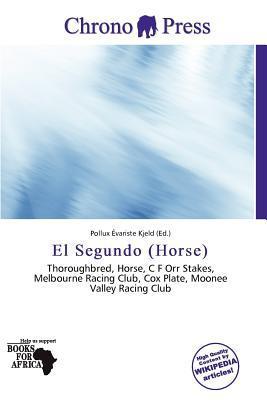 El Segundo (Horse) written by Pollux Variste Kjeld