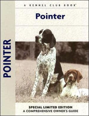 Pointer: A Comprehensive Owner's Guide book written by Richard G. Beauchamp