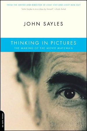 Thinking In Pictures book written by John Sayles