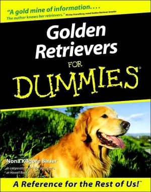 Golden Retrievers For Dummies book written by Nona Kilgore Bauer
