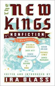 The New Kings of Nonfiction written by Ira Glass