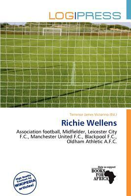 Richie Wellens written by Terrence James Victorino