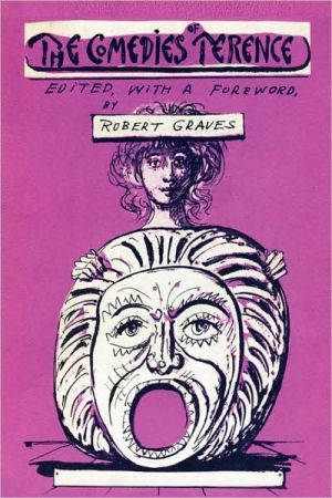 The Comedies of Terence book written by Robert Graves