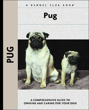 Pug (Kennel Club Dog Breed Series) book written by Juliette Cunliffe