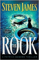 The Rook (Patrick Bowers Files Series #2) book written by Steven James