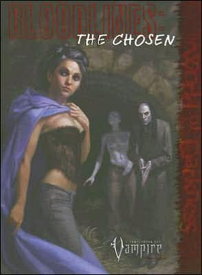 Bloodlines: The Chosen book written by Roger William Barnes