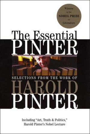The Essential Pinter: Selections from the Work of Harold Pinter book written by Harold Pinter