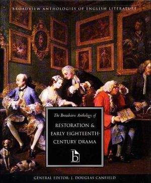 Anthology of Restoration and Early Eighteenth-Century English Drama written by J. Douglas Canfield