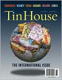 Tin House: The International Issue (Volume 7 , Number 3), Vol. 7 book written by Win McCormack