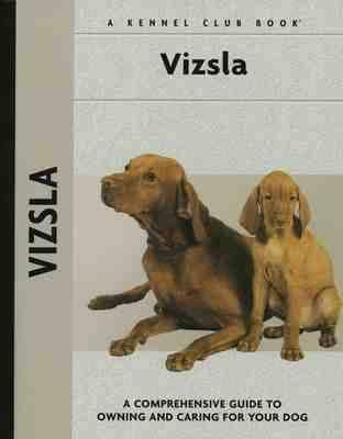 Vizsla (Kennel Club Dog Breed Series) book written by Robert L. White
