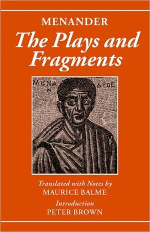 Menander: The Plays and Fragments book written by Menander