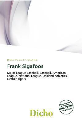 Frank Sigafoos written by Delmar Thomas C. Stawart