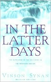 In The Latter Days book written by Vinson Synan