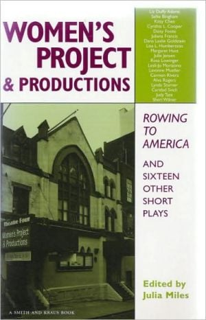 The Women's Project and Productions: The Best One-Act Plays, 1975-1999 written by Julia Miles