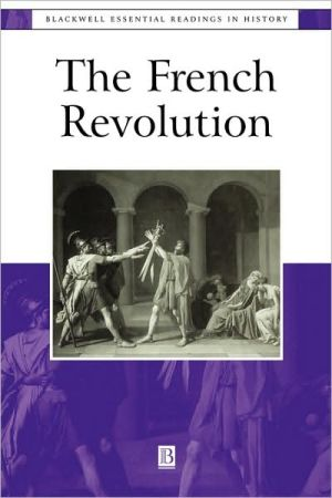 The French Revolution: The Essential Readings book written by Schechter