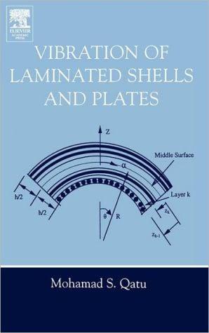 Vibration Of Laminated Shells And Plates book written by Mohamad Subhi Qatu