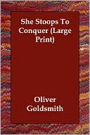 She Stoops to Conquer book written by Oliver Goldsmith