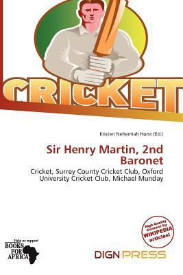 Sir Henry Martin, 2nd Baronet written by Kristen Nehemiah Horst