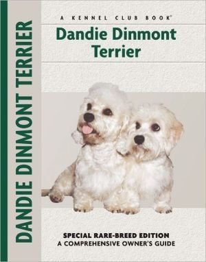 Dandie Dinmont Terrier (Comprehensive Owner's Guide Series) book written by Betty-Anne Stenmark