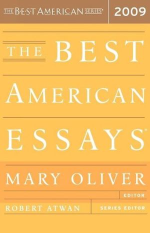 The Best American Essays 2009 book written by Mary Oliver