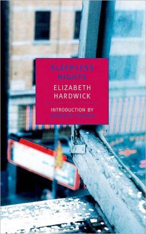 Sleepless Nights book written by Elizabeth Hardwick