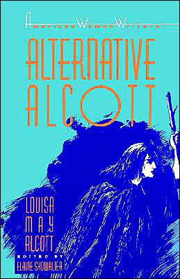 Alternative Alcott written by Louisa May Alcott