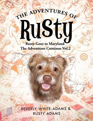 The Adventures of Rusty book written by Beverly White-Adams