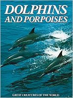 Dolphins and Porpoises book written by Janelle Hatherly, Delia Nicholls