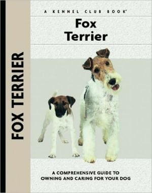 Fox Terrier (Kennel Club Dog Breed Series) book written by Muriel P. Lee