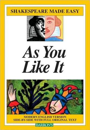 As You Like It (Shakespeare Made Easy Series) book written by William Shakespeare