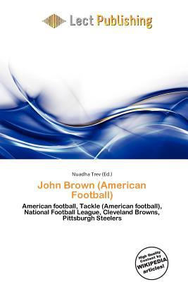 John Brown (American Football) written by Nuadha Trev
