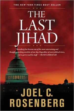 The Last Jihad book written by Joel C. Rosenberg